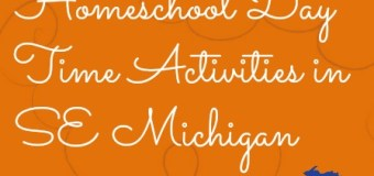 SE Michigan Homeschool Daytime Extracurricular Activities