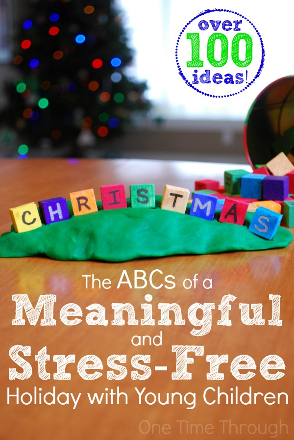 The ABCs of a Meaningful and Stress Free Christmas with Young Children
