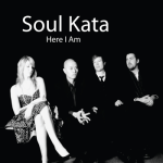 Soul Kata - Here I Am