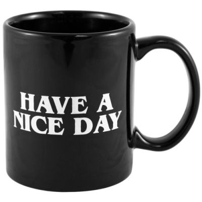 Taza Have a nice day