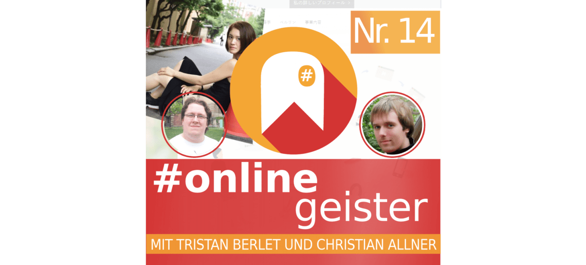 Online Business, Teil 2: Big in Japan   — #Onlinegeister Nr. 14 (Netzkultur-Podcast)