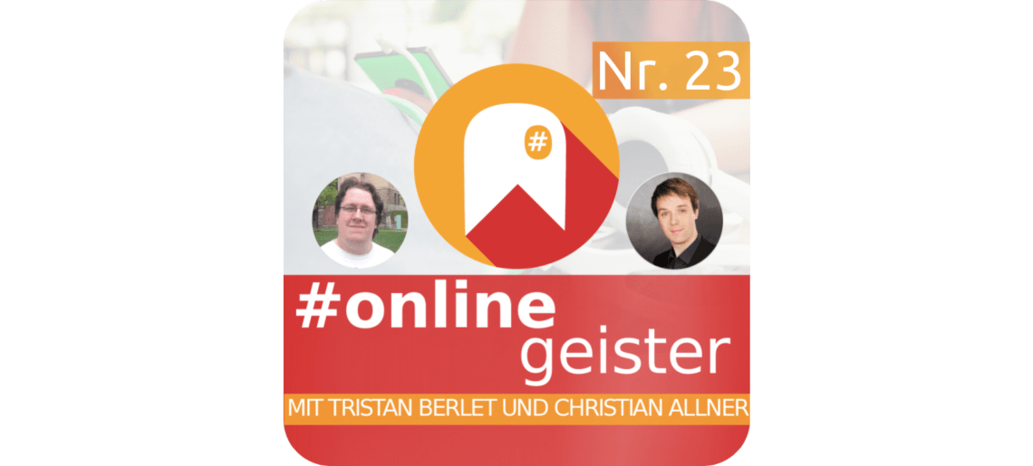 Social Media Advertising — #Onlinegeister Nr. 23 (Social-Media-Podcast)