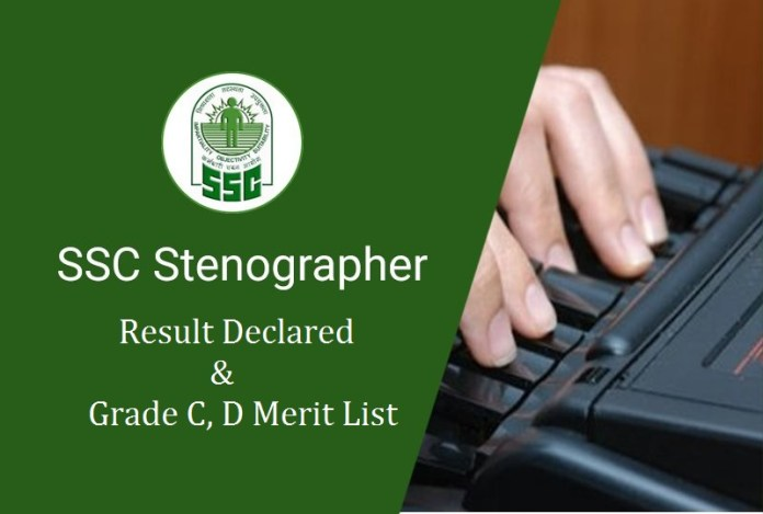 SSC Stenographer Result Declared Grade C, D Merit List