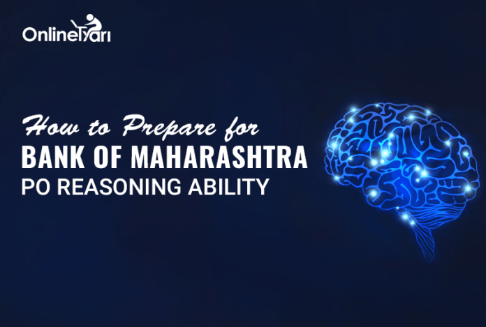 How to Prepare for Bank of Maharashtra PO Reasoning Ability