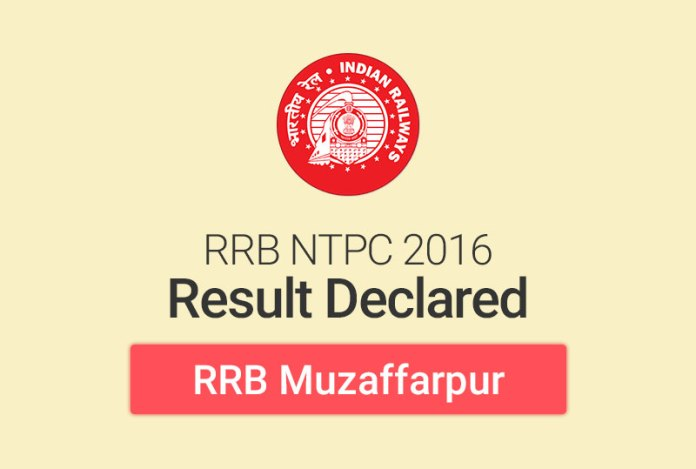 RRB NTPC Result 2016 for Muzaffarpur: Check Merit List