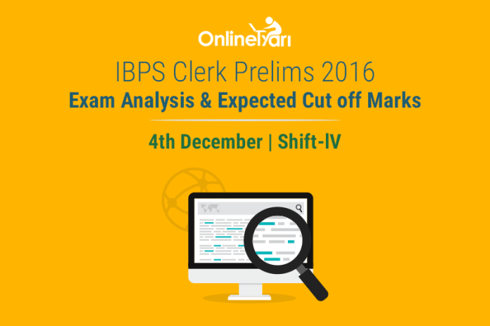 IBPS Clerk Exam Analysis 3 December 2016 Shift 4