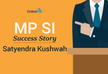 MP SI Success Story: Satyendra Kushwah