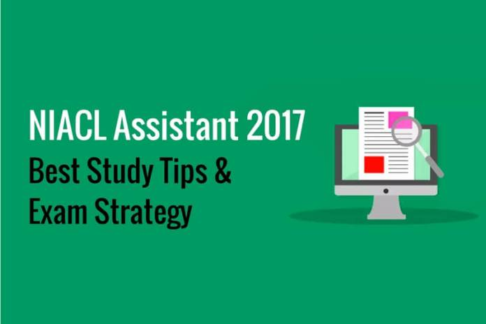 Start your NIACL Assistant Exam 2017 Preparation: Best Study Tips
