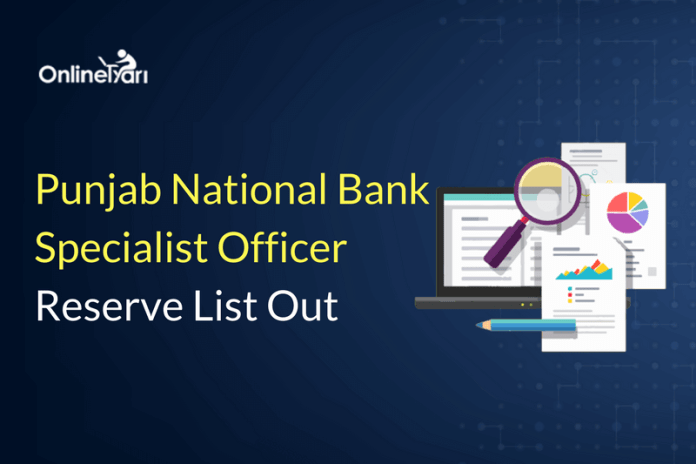 Punjab National Bank SO Reserve list Out: Check Merit List here