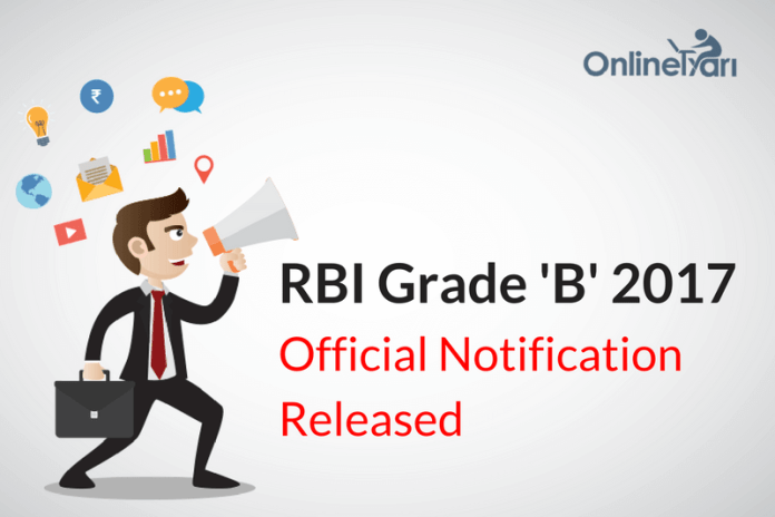 RBI Grade B Official Notification 2017 Released