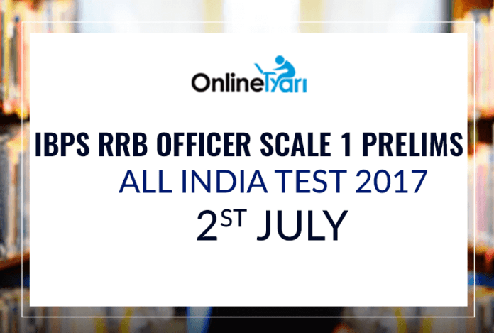 IBPS RRB Officer Scale 1 All India Test (AIT) | 2nd July 2017: Register Now