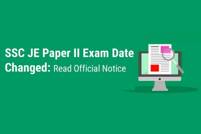 SSC JE Paper II Exam Date Changed: Read Official Notice