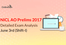 NICL AO Exam Analysis, Prelims Review: June 3rd 2017 (Shift 1)