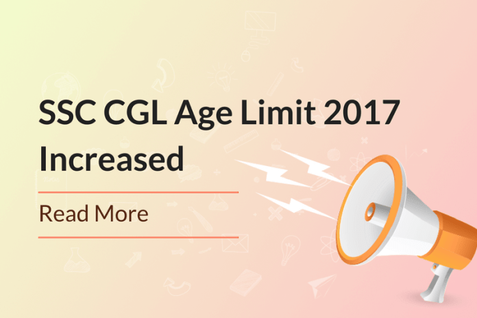 SSC CGL Age Limit 2017 Increased