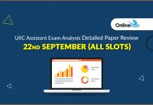 UIIC Assistant Exam Analysis, Detailed Paper Review: 22nd September (All Slots)