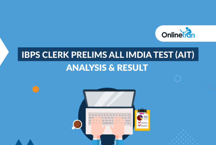 IBPS Clerk Prelims All India Test (AIT) Analysis & Result 2017
