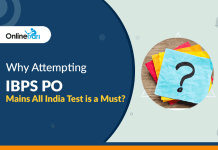 Why Attempting IBPS PO Mains All India Test is a Must?