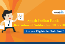 South Indian Bank Notification 2017-18: Are you Eligible for Clerk Post?