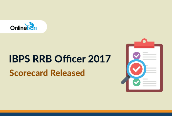 IBPS RRB Officer Scorecard 2017: Marks of candidates qualified for Interview