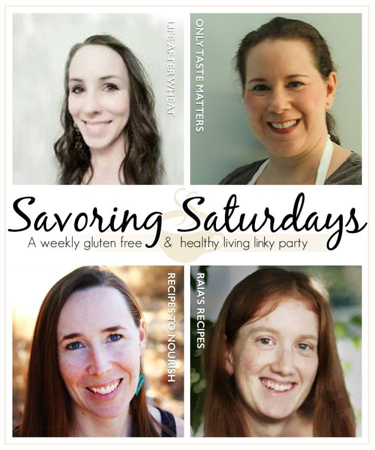Meet the Hostesses of Savoring Saturdays: A Weekly Gluten free & Healthy Living Linky Party