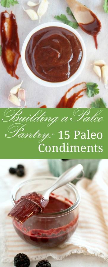 Building a Paleo Pantry: 15 Paleo Condiments