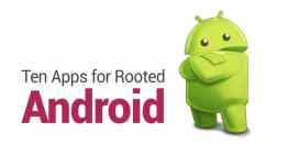 Ten Apps for Rooted Android