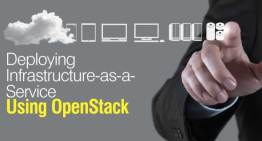 Deploying Infrastructure-as-a-Service Using OpenStack