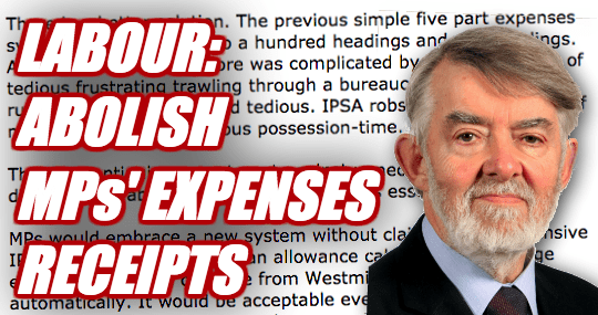"LABOUR PLAN TO ABOLISH MPS' EXPENSES RECEIPTS BECAUSE FILING THEM IS A ""CHORE"""