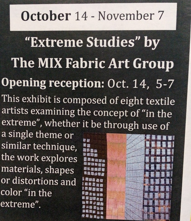Extreme Studies by The MIX Fabric Art Group October