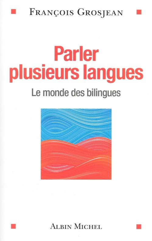 François Grosjean, Parler plusieurs langues, 2015, couverture