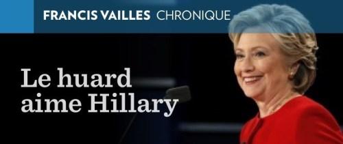 «Le huard aime Hillary», la Presse+, 28 septembre 2016