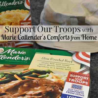 Support Our Troops with Marie Callender's Comforts from Home
