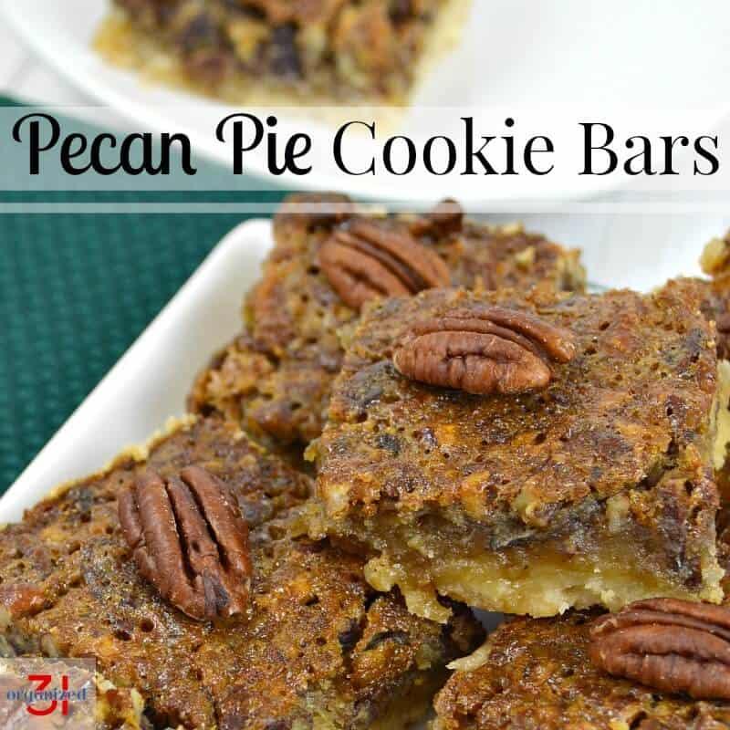 Pecan Pie Cookie Bars - Organized 31