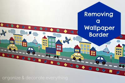 Removing a Wallpaper Border - Organize and Decorate Everything