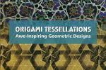 Origami Tessellations - Eric Gjerde