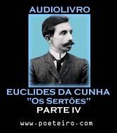 """AUDIOLIVRO: """"Os Sortões"""", de Euclides da Cunha (Parte IV)"""