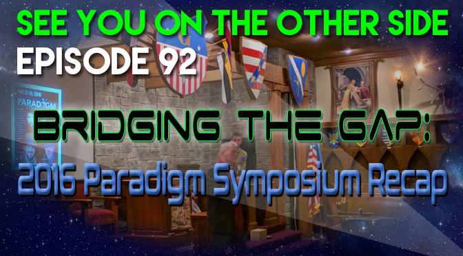 Bridging the Gap: 2016 Paradigm Symposium Recap