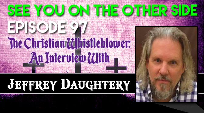 The Christian Whistleblower: An Interview With Jeffrey Daugherty