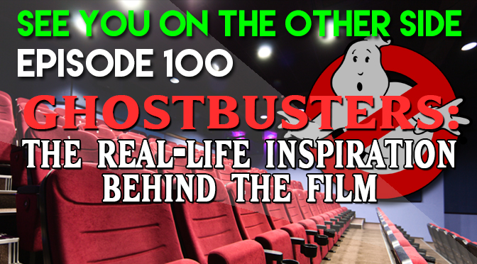Ghostbusters: The Real-Life Inspiration Behind The Film