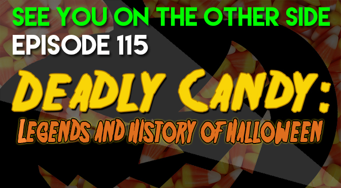Deadly Candy: Legends and History of Halloween