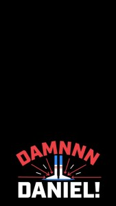 Snapchat Filters - Damnnn Daniel Snapchat Filter