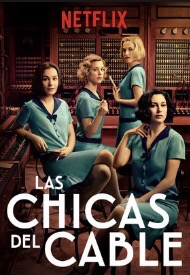 When Will Las Chicas Del Cable Season 2 Be on Netflix? Netflix Release Date?