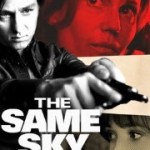 When Will The Same Sky Season 2 Be on Netflix? Netflix Release Date?