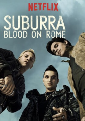When Will 'Suburra: Blood on Rome' Season 2 Be Streaming on Netflix?
