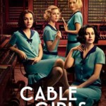 When Will Cable Girls Season 3 be on Netflix? Netflix Release Date?
