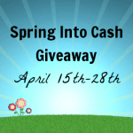 Bloggers Opp: Sign up for the Spring Into Cash Giveaway Event!