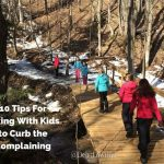10 Tips for Hiking with Kids to Curb the Complaining
