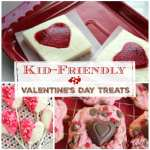 Kid Friendly Valentine's Day Treats