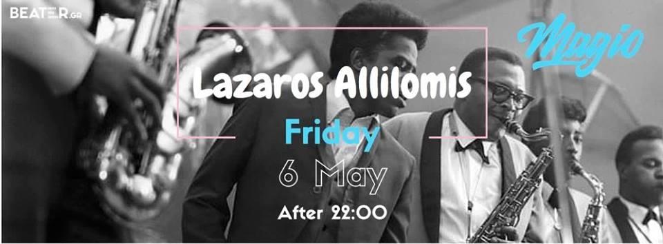 Lazaros Allilomis με μουσικές soul, funk, boogie, disco, afro, στο bar Μαγιώ στην Φλώρινα 6/5