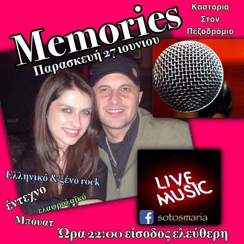 Live στο memories bar στην Καστοριά, την Παρασκευή 27  Μαΐου